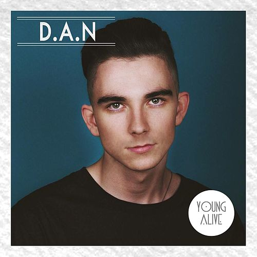 Young Alive by Dan