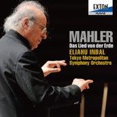 Mahler: Das Lied von der Erde by Tokyo Metropolitan Symphony Orchestra