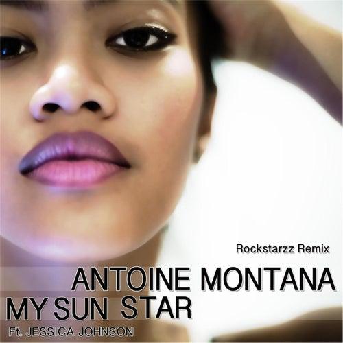My Sun Star (Rockstarzz Remix) by Antoine Montana