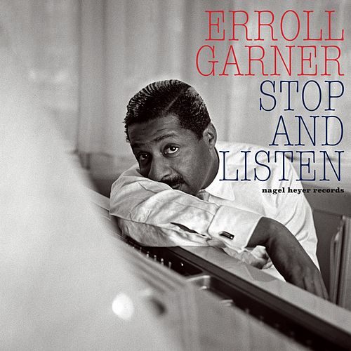 Stop and Listen by Erroll Garner