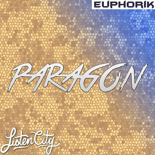 Paragon by Euphorik