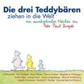 Die drei Teddybären ziehen um die Welt by Various Artists