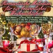 Romantische Melodien für ein besinnliches Weihnachtsfest by Various Artists