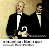 Romantico Bach Live Vol. 2 von Massimiliano Motterle