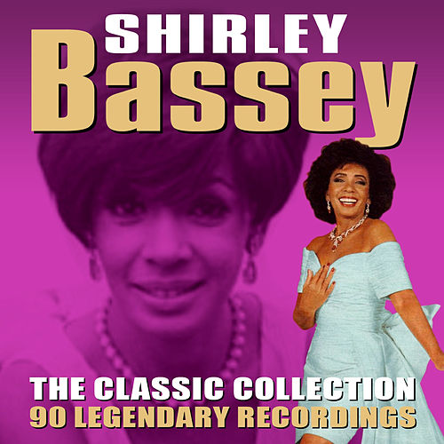 The Classic Collection by Shirley Bassey