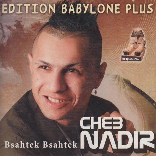 Bsahtek Bsahtek by Cheb Nadir