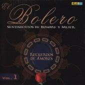 El Bolero, Sentimientos de Hombre y Mujer, Vol. 1 - Recuerdos de Amores by Various Artists