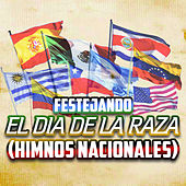 Festejando el Día de la Raza (Himnos Nacionales) by The New World Orchestra