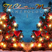 The Christmas Music Anthology, Vol. 1 by Various Artists
