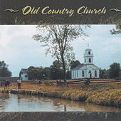 Old Country Church by Nashville Singers