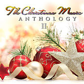 The Christmas Music Anthology, Vol. 2 by Various Artists