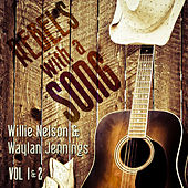 Jennings & Nelson: Rebels with a Song by Various Artists