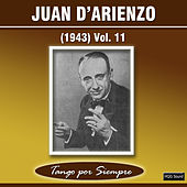 (1943), Vol. 11 by Juan D'Arienzo
