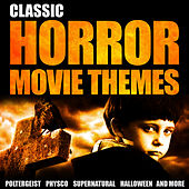 Classic Horror Movie Themes by Various Artists