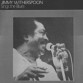 Sings the Blues by Jimmy Witherspoon