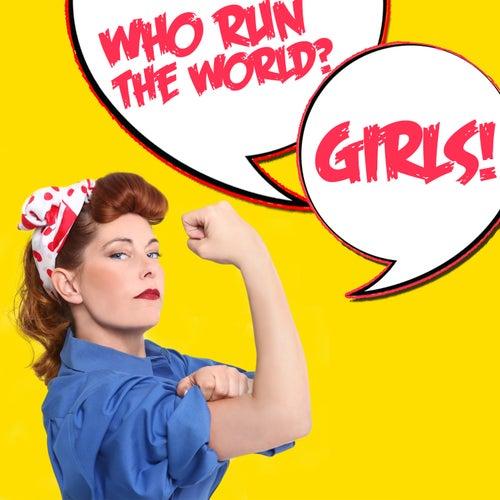 Who Runs the World? Girls! by Audio Idols