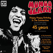 Mungo Jerry: 45 Years Of 'In the Summertime' by Mungo Jerry
