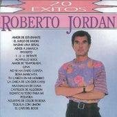 20 Exitos de Roberto Jordan by Roberto Jordan