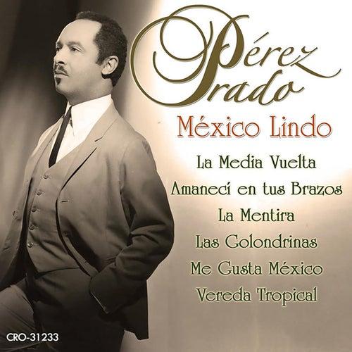 Mexico Lindo by Perez Prado