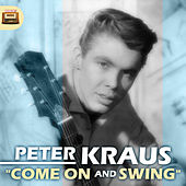 Come on and Swing by Peter Kraus