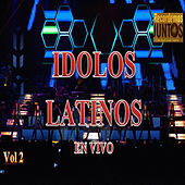 Idolos Latinos en Vivo, Vol. 2 by Various Artists