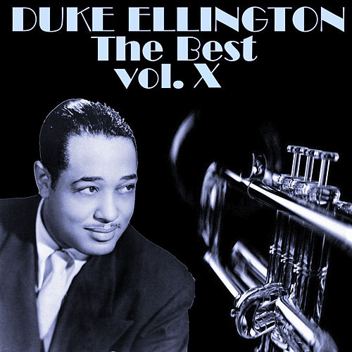 The Best Vol.X by Duke Ellington