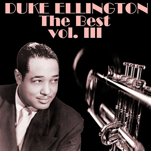 The Best Vol.III by Duke Ellington