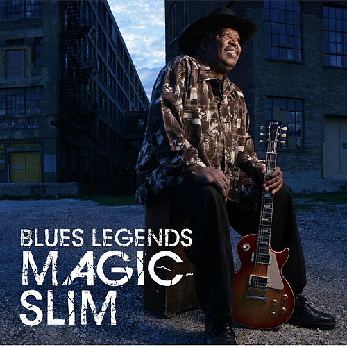 Blues Legends: Magic Slim by Magic Slim