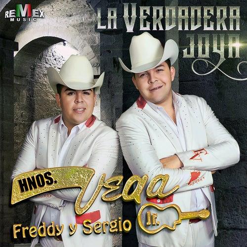 La Verdadera Joya by Hermanos Vega JR