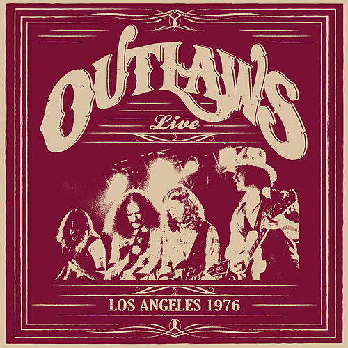 Los Angeles 1976 (Live) von The Outlaws