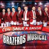 Con Sabor a Banda by Brazeros Musical
