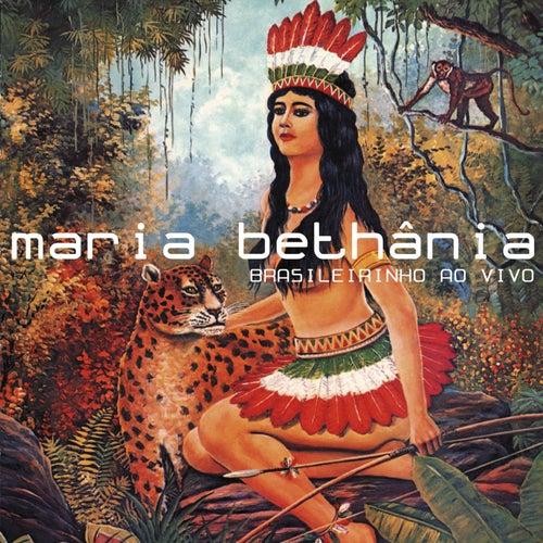 Brasileirinho Ao Vivo by Maria Bethânia