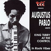 Augustus Pablo Meets King Tubby at the Control by Augustus Pablo