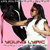 Fresh on the Scene by Young Lyric