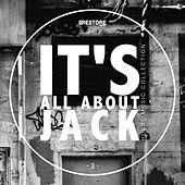 It's All About Jack, Vol. 3 - House Music Collection by Various Artists