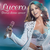 Dona Desse Amor by Lucero