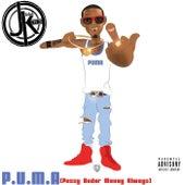 P.U.M.A  (Pussy Under Money Always) by J King y Maximan