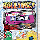 Mixtape by Ballyhoo!