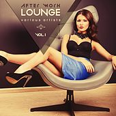 After Work Lounge, Vol. 1 by Various Artists