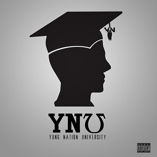 Yung Nation University by Yung Nation