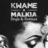 Malkia Single & Remixes by Kwame