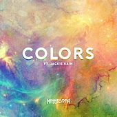 Colors (feat. Jackie Rain) by Minnesota