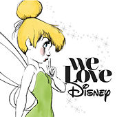 We Love Disney by