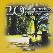 Campmeeting Classics Vol 3 by Nashville Singers