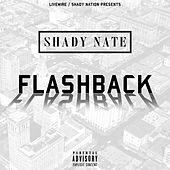 Flashback by Shady Nate