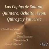 Las Coplas de Solano, Quintero, Ochaita, León, Quiroga y Valverde-Vol. 1 by Various Artists
