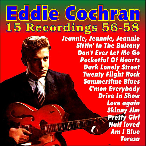 15 Recordings 56-58 by Eddie Cochran