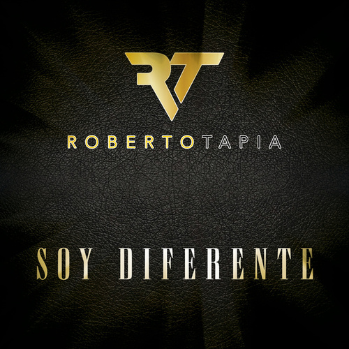 Soy Diferente by Roberto Tapia