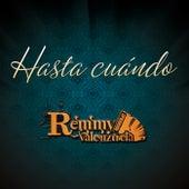 Hasta Cuándo by Remmy Valenzuela