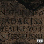 Aint Nothin New by Jadakiss
